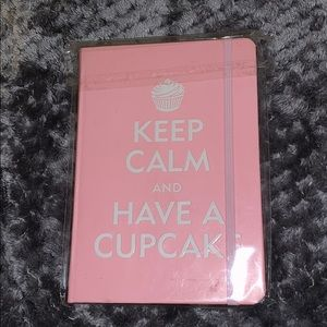 """Keep Calm and Have a Cupcake"" journal"